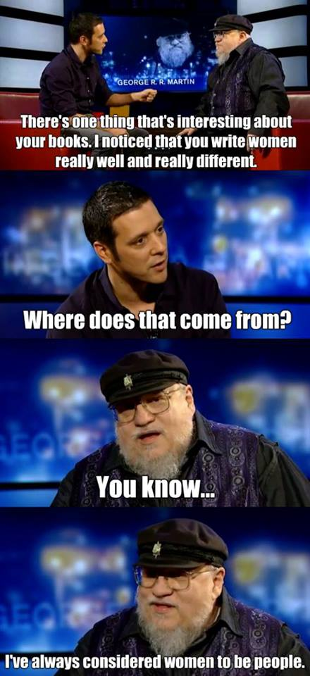 Why George R.R. Martin Writes Women Well