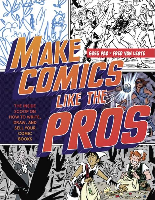 Make-Comics-Greg-Pak-Fred-Van-Lente